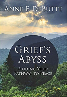 Grief's Abyss by Anne DeButte