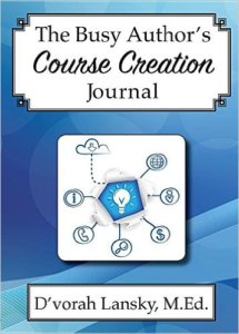 The Busy Author's Course Creation Journal