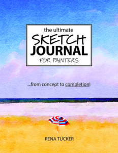 The Ultimate Sketch Journal for Painters