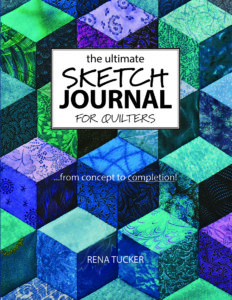 The Ultimate Sketch Journal for Quilters